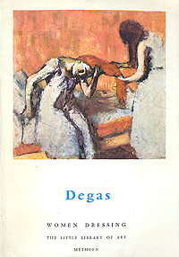 Degas Women Dressing Серия: The little library of art инфо 1803m.