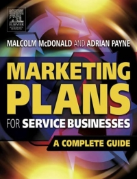Marketing Plans for Service Businesses, Second Edition : A Complete Guide 2005 г Мягкая обложка ISBN 075066746X инфо 2065m.