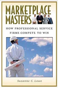 Marketplace Masters: How Professional Service Firms Compete to Win Издательство: Praeger Publishers, 2004 г Твердый переплет, 274 стр ISBN 0-275-98119-3 Язык: Английский Формат: 160x235 инфо 2164m.