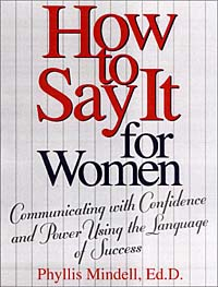 How to Say It For Women: Communicating with Confidence and Power Using the Language of Success ISBN 0735202222 инфо 2278m.