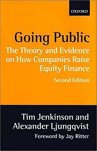 Going Public: The Theory and Evidence on How Companies Raise Equity Finance Издательство: Oxford University Press, 2001 г Суперобложка, 244 стр ISBN 0-19-829599-5 инфо 2372m.