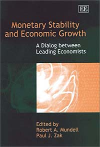 Monetary Stability and Economic Growth: A Dialog Between Leading Economists ISBN 1840649984 инфо 2575m.