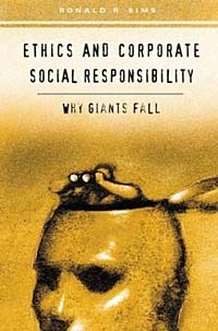 Ethics and Corporate Social Responsibility : Why Giants Fall ISBN 0275980391 инфо 2577m.