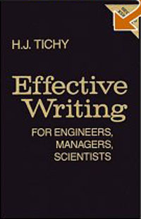 Effective Writing for Engineers, Managers, Scientists, 2nd Edition Издательство: Wiley-Interscience, 1988 г Твердый переплет, 608 стр ISBN 0471807087 инфо 2648m.
