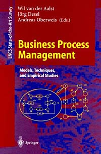 Business Process Management: Models, Techniques, and Empirical Studies Издательство: Springer, 2000 г Мягкая обложка, 392 стр ISBN 3540674543 Язык: Английский инфо 2655m.