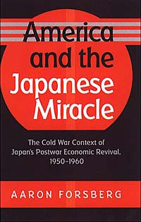 America and the Japanese Miracle: The Cold War Context of Japan's Postwar Economic Revival, 1950-1960 (Luther Hartwell Hodges Series on Business, Society, and the State) 2000 г Твердый переплет, 332 стр ISBN 080782528X инфо 2705m.