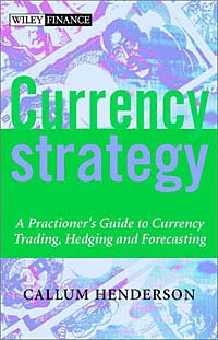 Currency Strategy: A Practitioner's Guide to Currency Trading, Hedging and Forecasting ISBN 0470846844 инфо 2903m.
