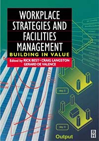 Workplace Strategies and Facilities Management : Building in Value ISBN 0750651504 инфо 2941m.