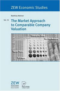 The Market Approach to Comparable Company Valuation Издательство: Physica-Verlag Heidelberg, 2006 г Мягкая обложка, 241 стр ISBN 3790817228 Язык: Английский инфо 3238m.